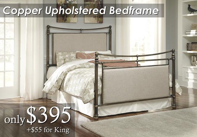 B280-381 Copper Upholstered Metal Bedframe Qn $395 KG $450