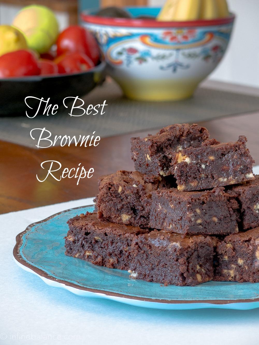 Best Brownie Recipe | infinebalance.com #recipe #chocolate