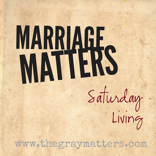 Marriage Matters-Saturday Living