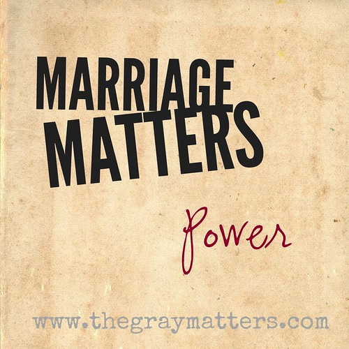 Marriage Matters- Power