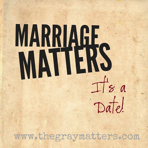 Marriage Matters- It's a Date