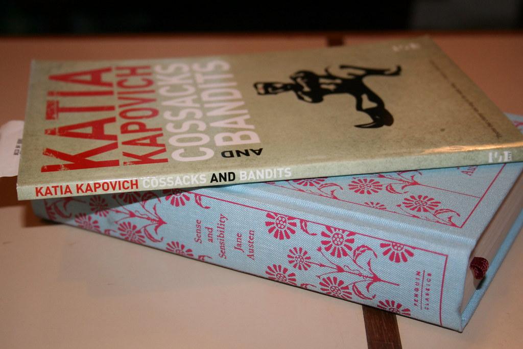 Katia Kapovich's Cossacks & Bandits; Austen's Sense & Sensibility