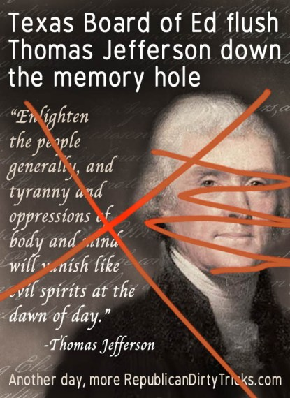 Texas Board of Ed Fluhes Thomas Jefferson Down The Memory Hole Image