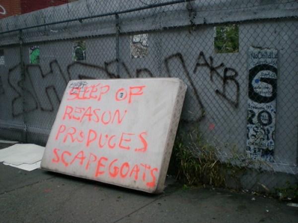 Sleep of reason produces scapegoats