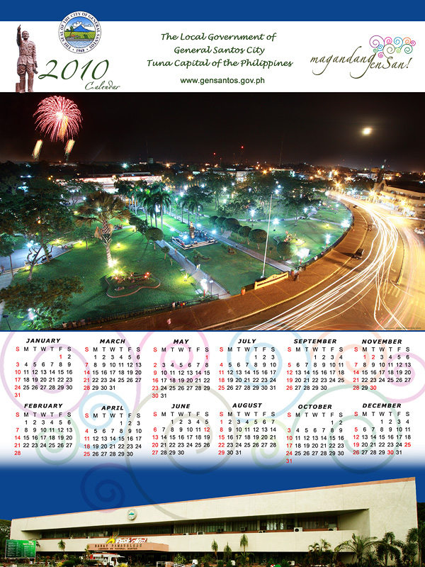 """THE 2010 CALENDAR OF THE CITY GOVERNMENT OF GENSAN FEATURES A PHOTO BY LEONARD PE, OF THE PLAZA HENERAL SANTOS DURING THE NIGHT OF THE LAUNCH OF PASKO SA GENSAN."""