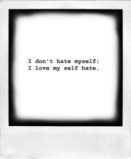 || self hate