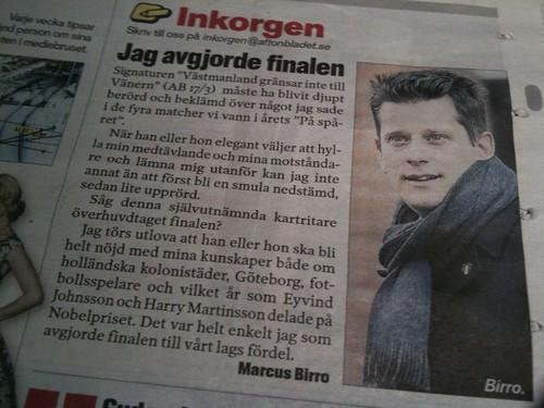Marcus Birro står för veckans festligaste