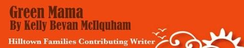Hilltown Families Contributing Writer
