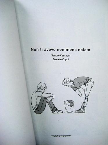 Non ti avevo nemmeno notato, di Sandro Campani (testo) e Daniele Coppi (disegni), Playground 2010; graphic designer: Federico Borghi , frontespizio (part.), 2