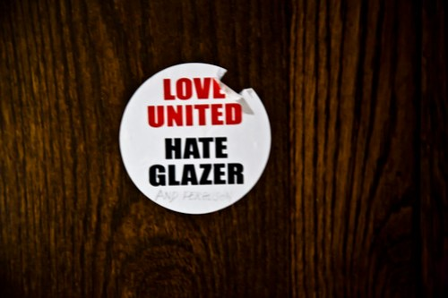 Love United - Hate Glazer (on a toilet door in a hotel in Dublin)