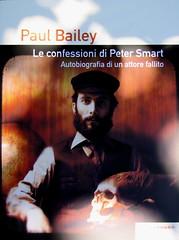 Paul Bailey, Le confessioni di Peter Smart, Playground 2010; graphic designer: Federico Borghi ; alla cop.: ©Dario Cogliati ; cop. (part.), 2
