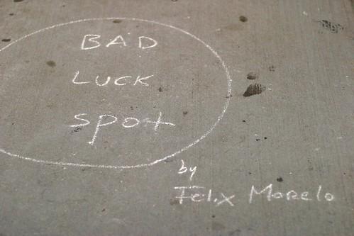 Bad Luck Spot