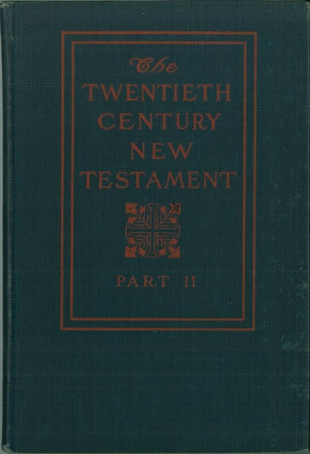 Twentieth Century New Testament  Internet Bible Catalog