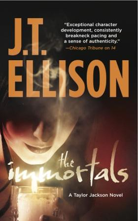 The Immortals (Taylor Jackson #5) by JT Ellison COVER