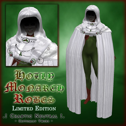 .!CN!. Holly Monarch Robes
