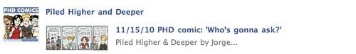 Piled Higher and Deeper (aka PhD) - great comic