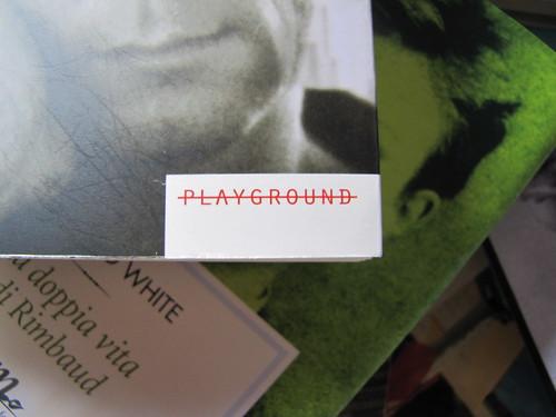 Edmund White, Ragazzo di città, Playground 2010, Graphic Designer: Federico Borghi , alla cop.: [ritr. fotog. b/n di E. W., © e anno non indicati] cop., 5 (part.), 1