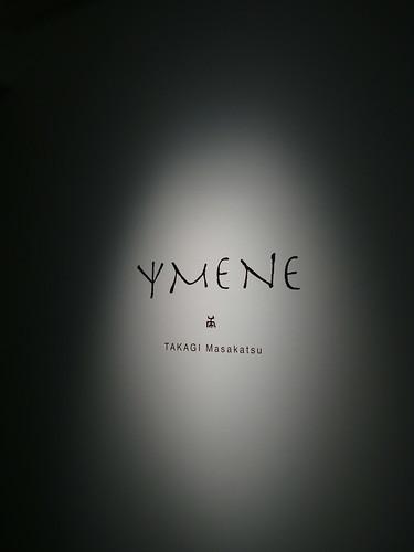 "Masakatsu Takagi ""Ymene"""