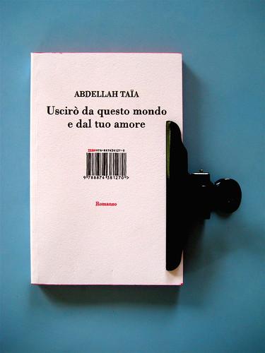 Abdellah Taïa, Uscirò da questo mondo e dal tuo amore, Isbn 2010, grafica di Alice Beniero: cop. (part.), 1