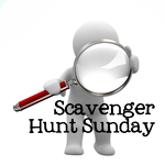 Scavenger Hunt Sunday Scavenger Hunt Sunday – everyone welcome!