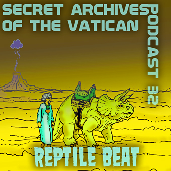 Secret Archives of the Vatican Podcast 32
