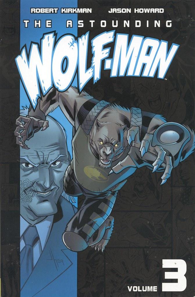 Astounding Wolf-Man Vol 3