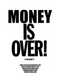 Money is Over Zeitgeist Movement Flyer