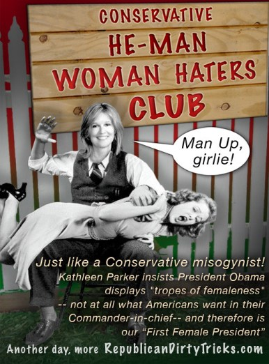 Kathleen Parker Insults Men and Women with Misogyist Critique  of President Obama Image
