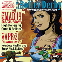 Rose City Rollers | March & April 2011