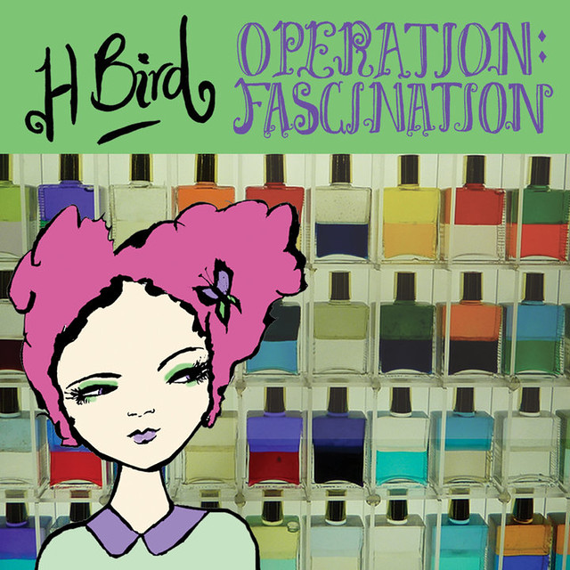 H Bird Operation: Fascination album artwork