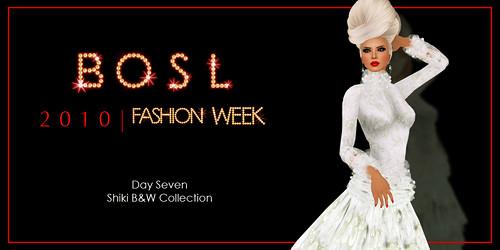 BOSL Fashion Week - Day 7