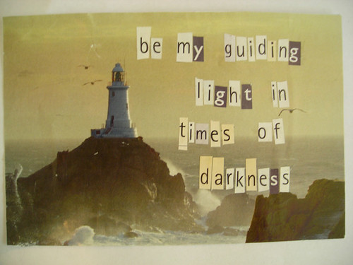 Be my guiding light