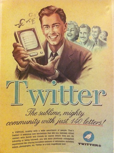 Twitter promotional poster from the 1960s. #timewarp