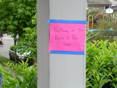 Nothing on the porch is for sale