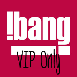 !BANG VIP Area