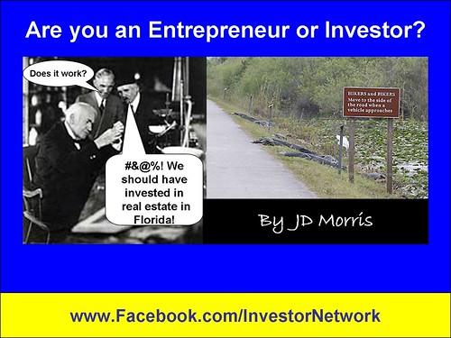Entrepeneur or Investor