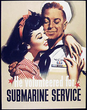 WW2 Poster He Volunteered For Submarine Service
