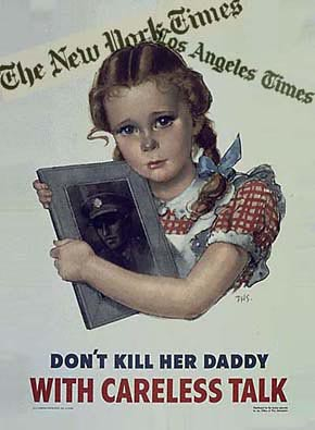 WW2 Poster Don't Kill Her Daddy With Careless Talk