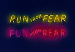 Run From Fear...