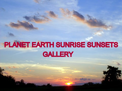 PLANET EARTH SUNRISE SUNSETS group gallery. Showcase galleries on display in PLANET EARTH NEWSLETTER. Ck. out these amazing updates.