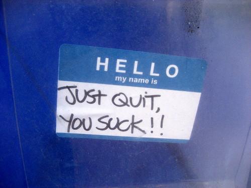 Just Quit