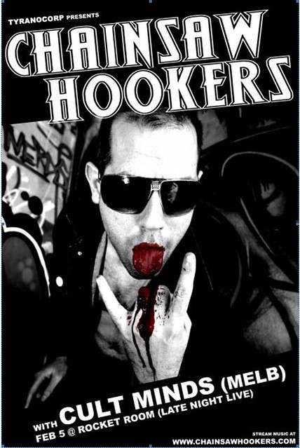 "Picture i took of my bro's band ""Chainsaw Hookers"" and made it to the poster!"