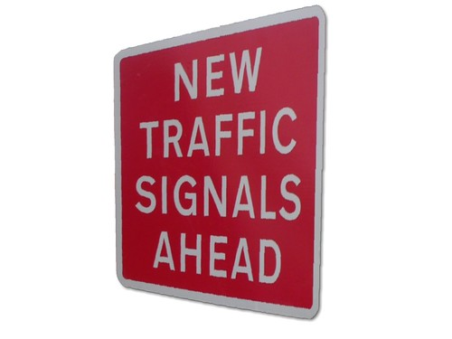 New Traffic Signals Ahead sign