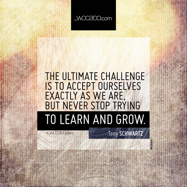 The ultimate challenge is to accept ourselves by WOCADO.com