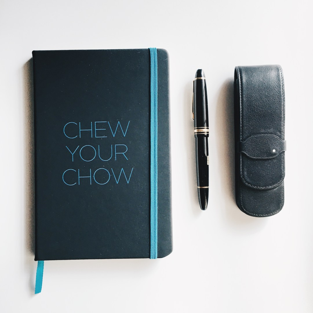 Chew Your Chow branded notebook + Mont Blanc Fountain Pen