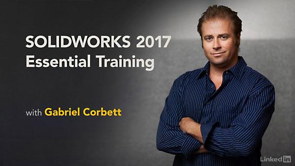 SOLIDWORKS 2017 Essential Training