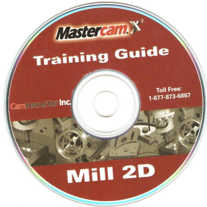 Mastercam X3 Training Guide Mill 2D dvd