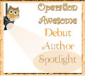 Operation Awesome @OpAwesome6 Debut Author Spotlight is organized by @JLenniDorner