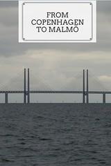 From Copenhagen to Malmö