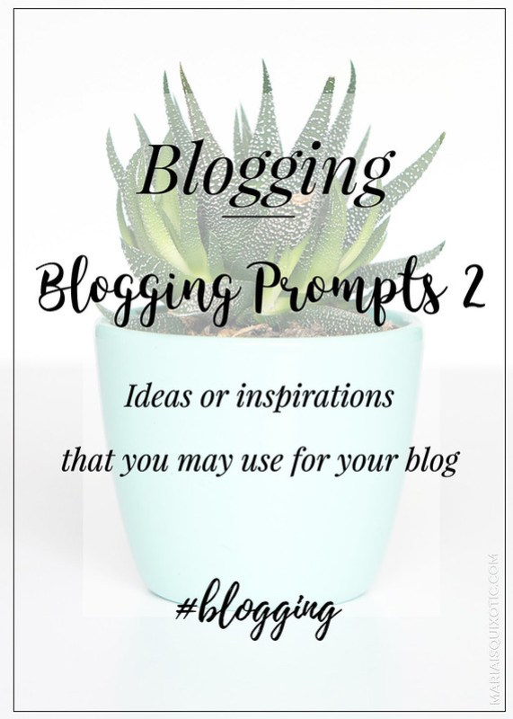 Blogging Prompts and Ideas
